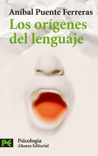 Los origenes del lenguaje - Anibal  Puente Ferreras  /  Gabriela  Rusell