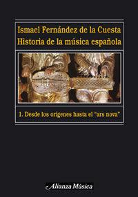 Historia De La Musica Española 1 -Desde Los Origenes Hasta El Ars Nova - Ismael Fernandez De La Cuesta