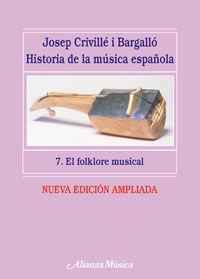 Historia De La Musica Española 7 - Folklore Musical - Josep Criville I Bargallo