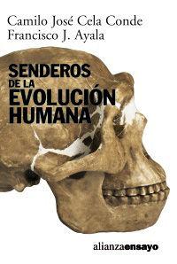 SENDEROS DE LA EVOLUCION HUMANA