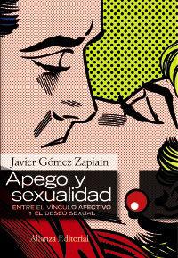 APEGO Y SEXUALIDAD - ENTRE EL VINCULO AFECTIVO Y EL DESEO SEXUAL