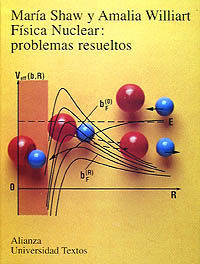 Fisica Nuclear - Problemas Resueltos - Maria Shaw / Amalia Williart
