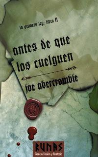 Antes De Que Los Cuelguen - La Primera Ley Ii - Joe Abercrombie