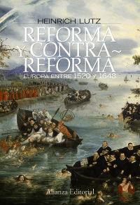 REFORMA Y CONTRAREFORMA - EUROPA ENTRE 1520 Y 1648