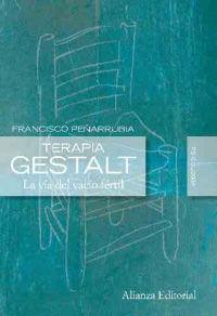 TERAPIA GESTALT - LA VIA DEL VACIO FERTIL