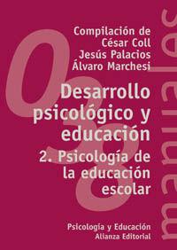 DESARROLLO PSICOLOGICO Y EDUCACION 2 - PSICOLOGIA DE LA EDUCACION