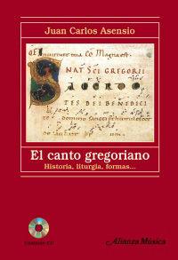 Canto Gregoriano, El (+cd) (2ª Ed) - Juan Carlos Asensio