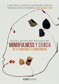 MINDFULNESS Y CIENCIA - DE LA TRADICION A LA MODERNIDAD