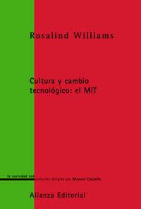 CULTURA Y CAMBIO TECNOLOGICO: EL MIT