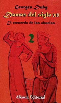 DAMAS DEL SIGLO XII - EL RECUERDO DE LAS ABUELAS II