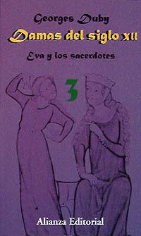 DAMAS DEL SIGLO XII - EVA Y LOS SACERDOTES III