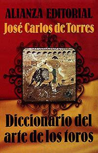 DICCIONARIO DEL ARTE DE LOS TOROS