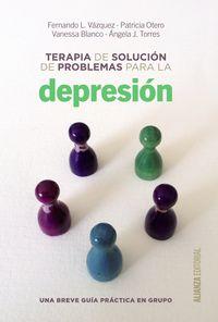 TERAPIA DE SOLUCION DE PROBLEMAS PARA LA DEPRESION - UNA BREVE GUIA DE PRACTICA EN GRUPO