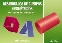 Desarrollo De Cuerpos Geometricos - Aa. Vv.