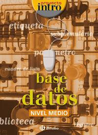 BASE DE DATOS - NIVEL MEDIO - INTRO