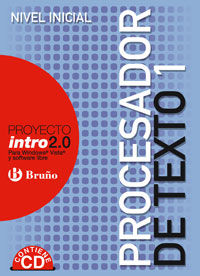 ESO 3 / 4 - PROCESADOR DE TEXTO 1 - NIVEL INICIAL - INTRO 2.0 (+CD)