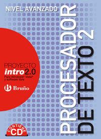ESO 3 / 4 - PROCESADOR DE TEXTO 2 - NIVEL AVANZADO-INTRO 2.0 (+CD)