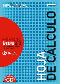 ESO 1 / 2 - HOJA DE CALCULO 1 - NIVEL INICIAL - INTRO 2.0 (+CD)