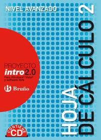 ESO 3 / 4 - HOJA DE CALCULO 2 - NIVEL AVANZADO - INTRO 2.0 (+CD)