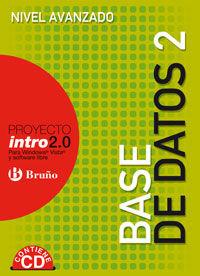 ESO 3 / 4 - BASE DE DATOS 2 - NIVEL AVANZADO - INTRO 2.0 (+CD)