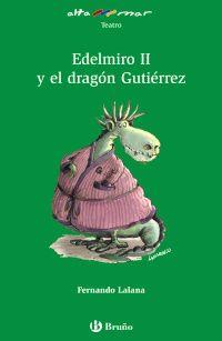 EDELMIRO II Y EL DRAGON GUTIERREZ