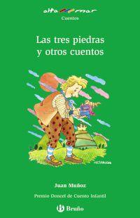 Las tres piedras y otros cuentos - Juan Muñoz