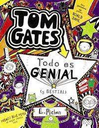 Tom Gates - Todo Es Genial (y Bestial) - Liz Pichon