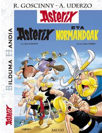 Asterix Eta Normandoak - Rene Goscinny / Albert Uderzo (il. )