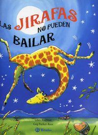 JIRAFAS NO PUEDEN BAILAR, LAS