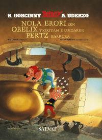 Nola Erori Zen Obelix Txikitan Druidaren Pertz Barrura - Rene Goscinny