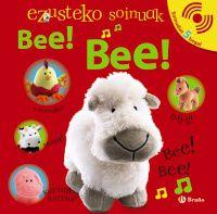 Ezusteko Soinuak - Bee! Bee! - Batzuk