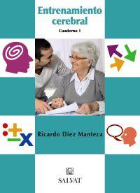 Entrenamiento Cerebral Cuad. 1 - Ricardo Diez Manteca