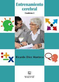 Entrenamiento Cerebral Cuad. 2 - Ricardo Diez Manteca