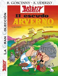El escudo arverno - Rene Goscinny / Albert Uderzo (il. )