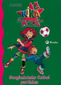 Sorgindutako Futbol Partidua - Knister  /  Birgit   Rieger (il. )