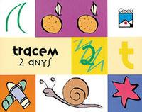 2 ANYS - TRACEM
