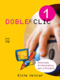 EP 1 - INFORMATICA - DOBLE CLIC 1 (CAT, BAL)