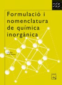 BATX 1 - FORMULACIO I NOMENCLATURA DE QUIMICA INORGANICA (CAT, BAL)