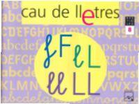 5 ANYS - CAU DE LLETRES 8 (F, L, LL) - BESTIOLES (BAL, CAT, C. VAL)