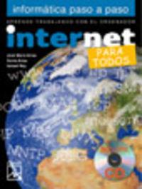 Eso 1 - Informatica Paso A Paso - Internet - Para Todos - Aa. Vv.