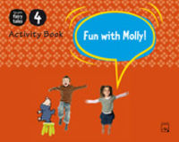 4 YEARS - FUN WITH MOLLY! ACTIVITY BOOK 4 - FUN WITH FAIRY TALES (MEC)