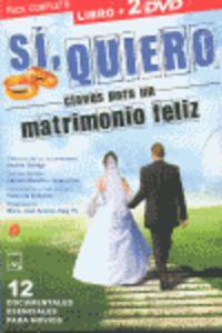 si, quiero: claves para un matrimonio feliz (2 dvd + libro) - Andres Garrigo