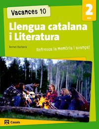 ESO 2 - VACANCES 10 - LLENGUA CATALANA I LITERATURA (BAL, CAT, C. VAL)