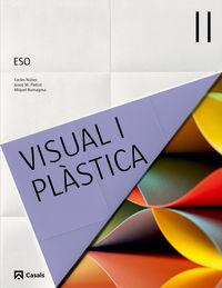 ESO 3 - VISUAL I PLASTICA II (BAL, CAT, C. VAL)