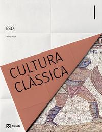 Eso 3 - Cultura Classica I (bal, Cat, C. Val) - Aa. Vv.