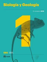 Eso 1 - Biologia Y Geologia (cat, Clm, Pv, Nav, Lrio, C. Val) - Alfa - Codigo Abierto - Aa. Vv.