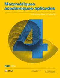 ESO 4 - MATEMATIQUES ACADEMIQUES-APLICADES (BAL, CAT, C. VAL) - CODIGO ABIERTO