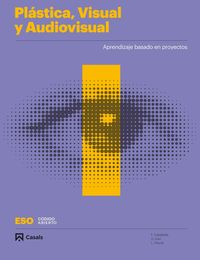 ESO 1 - PLASTICA, VISUAL Y AUDIOVISUAL I - CODIGO ABIERTO
