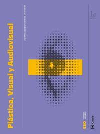 ESO 1 - PLASTICA, VISUAL Y AUDIOVISUAL (CARPETA) - CODIGO ABIERTO