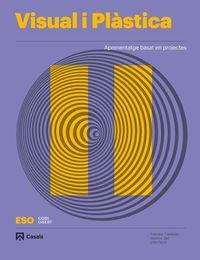 ESO 3 - VISUAL I PLASTICA II (BAL, CAT, C. VAL) - CODIGO ABIERTO